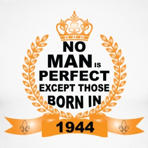 No Man is Perfect Except Those Born in 1944 Long sleeve shirts - Men's Long Sleeve Baseball T-Shirt