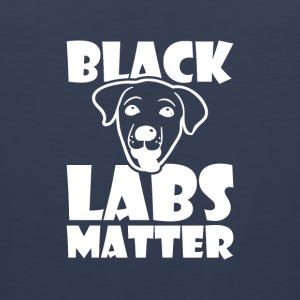 Black Labs matter Labrador saying funny Sports wear - Men's Premium Tank Top