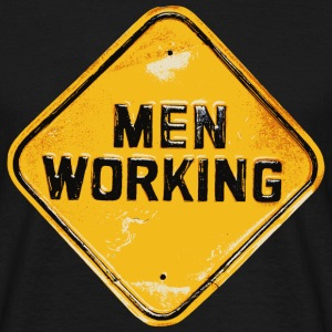 Men working - Männer T-Shirt