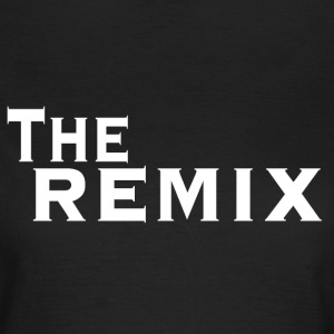 Der Remix T-Shirts - Frauen T-Shirt
