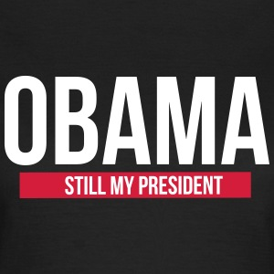 Obama still  My President  T-shirts - Vrouwen T-shirt