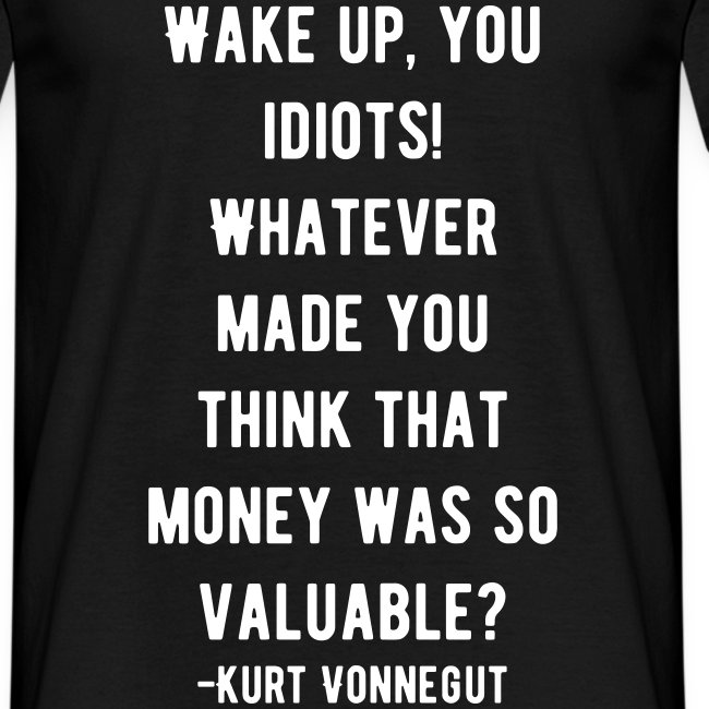 Kurt Quote - Money