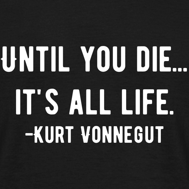 Kurt Quote - Until
