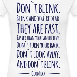 Doctor Who: Don´t Blink! (girly, weiß) - Frauen Premium T-Shirt