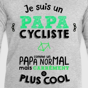 Je suis un papa cycliste carrément plus cool Sweat-shirts - Sweat-shirt Homme Stanley & Stella
