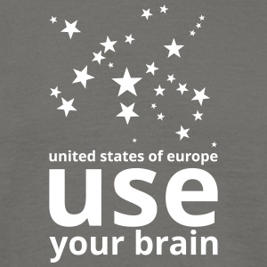 united states of europe - use your brain! - Männer T-Shirt