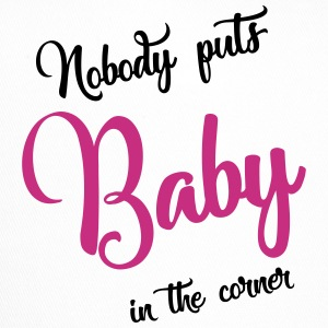 nobody puts baby in the corner Caps & Mützen - Trucker Cap