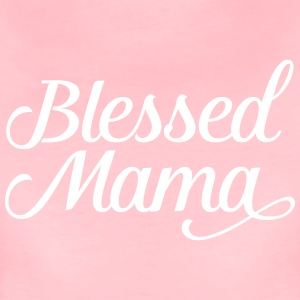Blessed Mama | Mothers Day Gift Design T-Shirts - Frauen Premium T-Shirt
