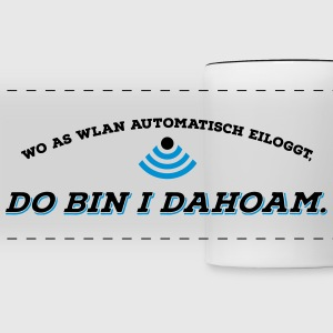Dahoam is do wo as Wlan is 2C Tassen & Zubehör - Panoramatasse