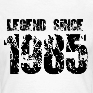 Legend since 1985 T-Shirts - Frauen T-Shirt