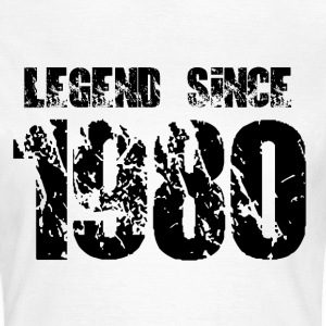 Legend since 1980 T-Shirts - Frauen T-Shirt