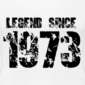 Legend since 1973 T-Shirts - Frauen Premium T-Shirt