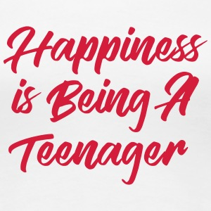 Happiness is being a Teenager T-shirts - Dame premium T-shirt