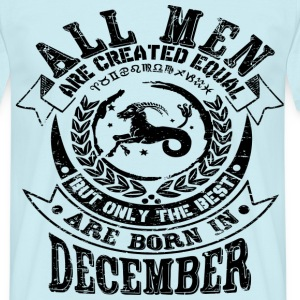 December Birthday T-Shirts - Männer T-Shirt
