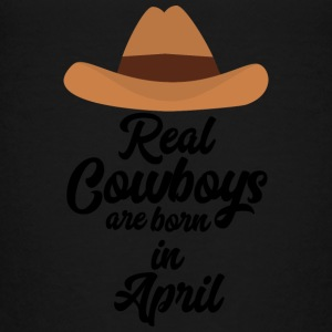 Real Cowboys are bon in April Snkg6 Shirts - Kids' Premium T-Shirt