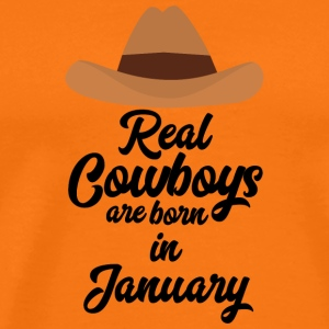 Real Cowboys are bon in January S84gl T-Shirts - Men's Premium T-Shirt