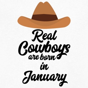 Real Cowboys are bon in January S84gl T-Shirts - Men's V-Neck T-Shirt