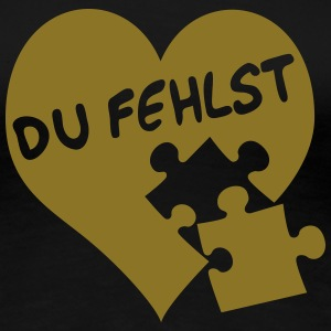 Du fehlst / missing you T-Shirts - Frauen Premium T-Shirt