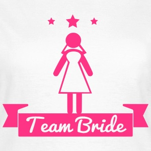 team bride ,Hen, Night, Team, Bride, bachelorette - Women's T-Shirt