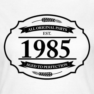 All original Parts 1985 T-Shirts - Frauen T-Shirt