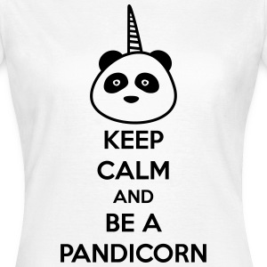 Keep calm and be a pandicorn - Frauen T-Shirt