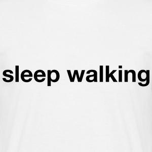 sleep walking T-Shirts - Men's T-Shirt