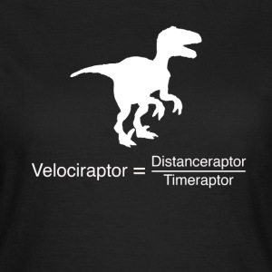 velociraptor funny science - Women's T-Shirt