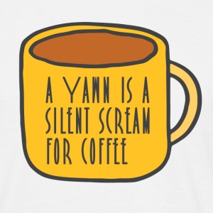 Funny coffee quote - Men's T-Shirt