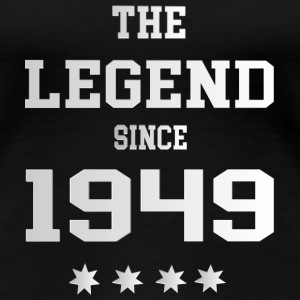 The Legend since 1949 T-Shirts - Frauen Premium T-Shirt