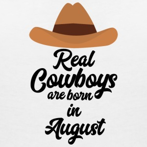 Real Cowboys are bon in August Sajra T-Shirts - Women's V-Neck T-Shirt