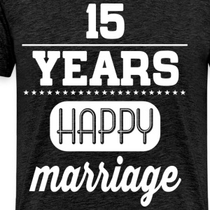 15 Years Happy Marriage T-Shirts - Männer Premium T-Shirt