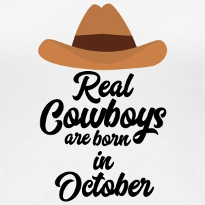 Real Cowboys are bon in October Sm9xh T-Shirts - Women's Premium T-Shirt