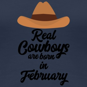 Real Cowboys are bon in February Si955 T-Shirts - Women's Premium T-Shirt