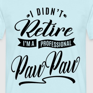 Professional Paw Paw - Men's T-Shirt