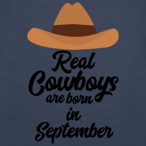 Real Cowboys are bon in September Se2 Tops - Women's Premium Tank Top