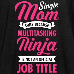 Single Mom - Multitasking Ninja Tops - Vrouwen tank top van Bella