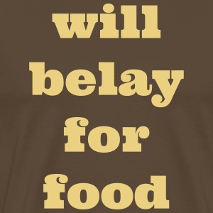 will belay for food - Men's Premium T-Shirt