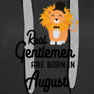 Real Gentlemen are born in August Sciii Hoodies & Sweatshirts - Women's Premium Hoodie