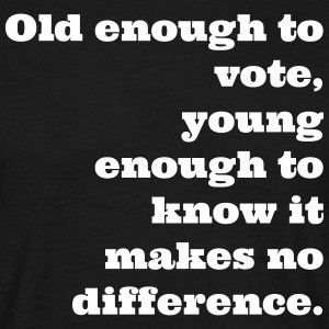 Old enough to vote - Men's T-Shirt