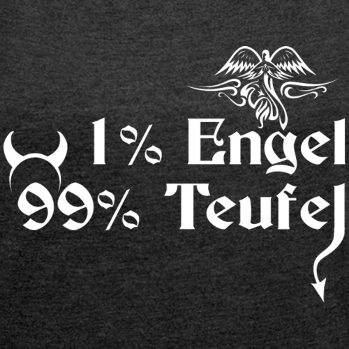 1% Engel 99% Teufel