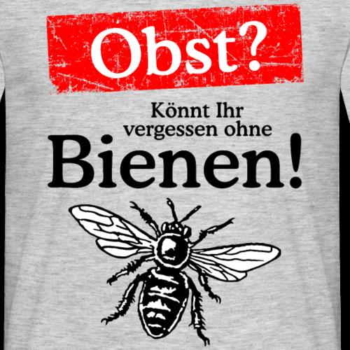 Obst? Könnt Ihr vergessen ohne Bienen!