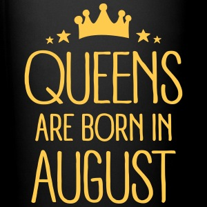 Queens Are Born In August Bouteilles et Tasses - Tasse en couleur