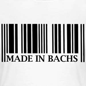 Made in Bachs T-Shirts - Frauen T-Shirt