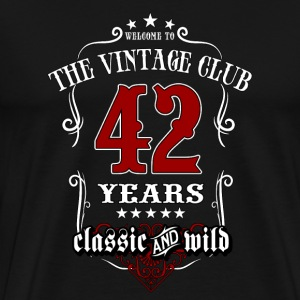 Vintage club 42 years old classic and wild - Birthday gift present RAHMENLOS T-Shirts - Männer Premium T-Shirt