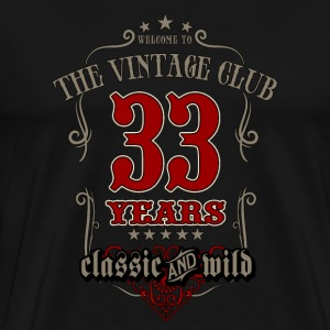 Vintage club 33 years classic and wild - grey Birthday gift present RAHMENLOS T-Shirts - Männer Premium T-Shirt
