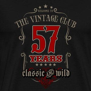 Vintage club 57 years classic and wild - grey Birthday gift present RAHMENLOS T-Shirts - Männer Premium T-Shirt