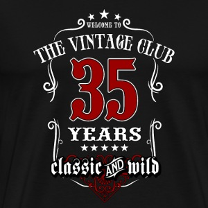 Vintage club 35 years old classic and wild - Birthday gift present RAHMENLOS T-Shirts - Männer Premium T-Shirt