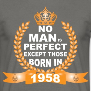 No Man is Perfect Except Those Born in 1958 T-Shirts - Men's T-Shirt