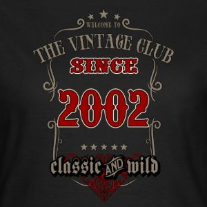 Vintage club since 2002 classic and wild - grey Birthday gift present RAHMENLOS T-Shirts - Frauen T-Shirt