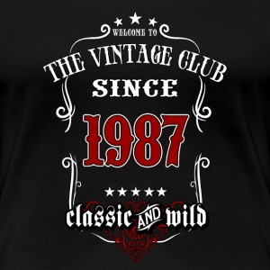 Vintage club since 1987 classic and wild - Birthday gift present RAHMENLOS T-Shirts - Frauen Premium T-Shirt